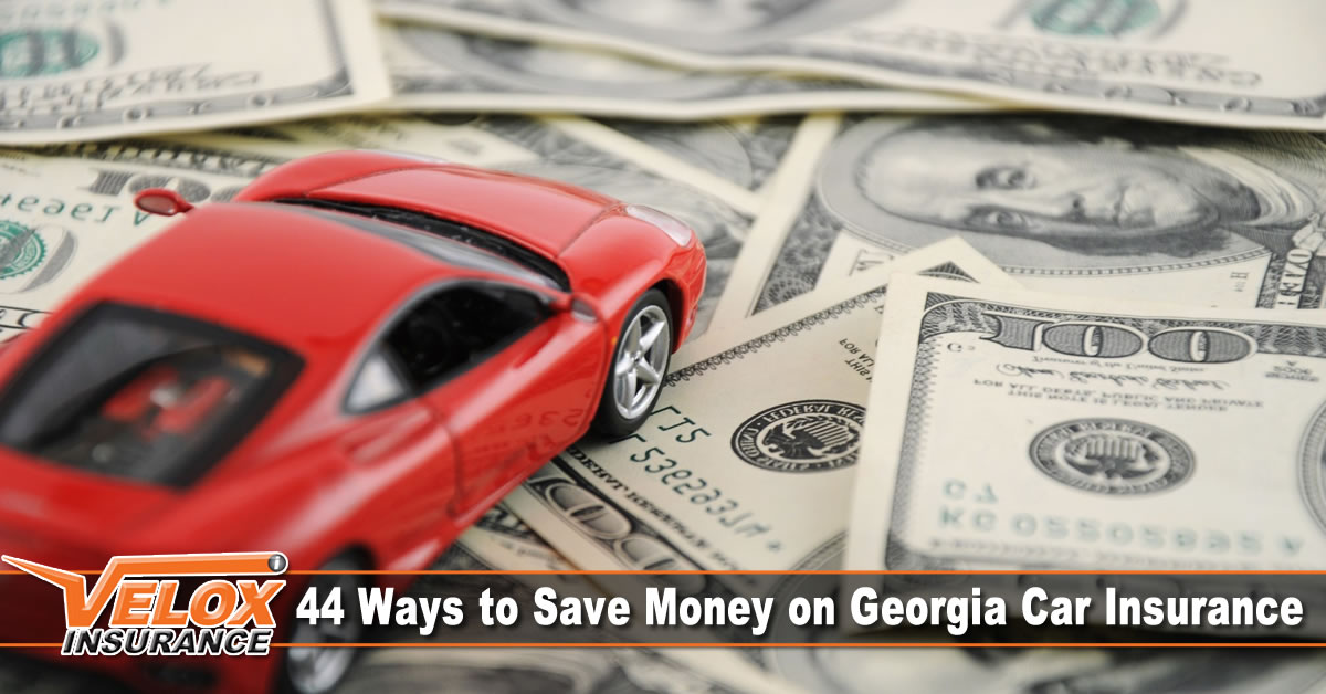 44 Ways to Save Money on Georgia Car Insurance
