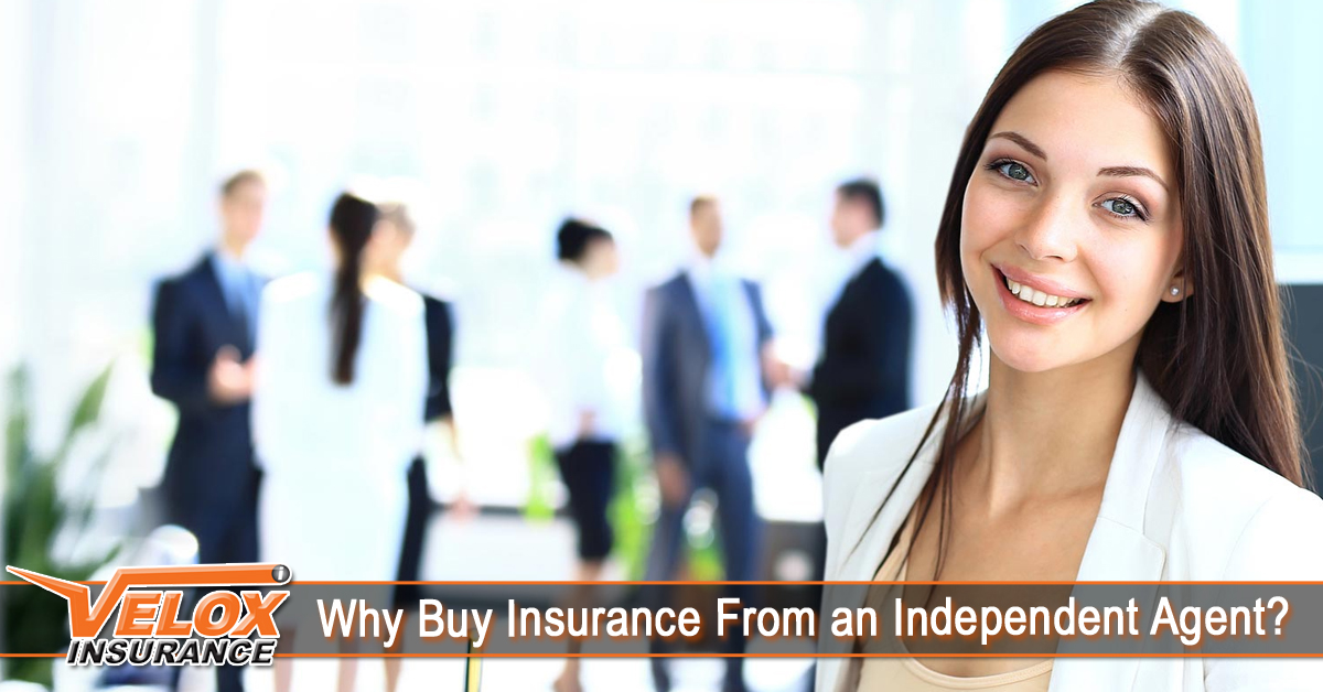 Why Buy Insurance From an Independent Agent?
