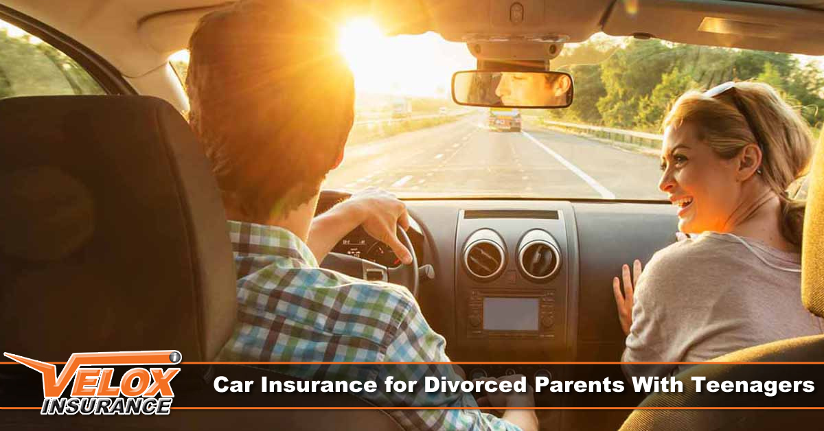 Car Insurance for Divorced Parents with Teenagers