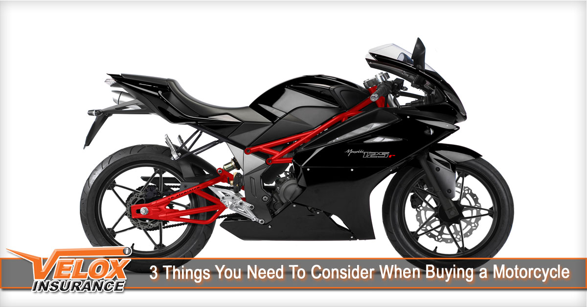 3 Things You Need To Consider When Buying a Motorcycle ...